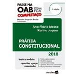 Passe na Oab 2ª Fase Fgv ¿ Prática Constitucional - 2ª Ed.