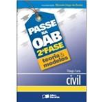 Passe na Oab 2 Fase - Teoria e Modelos Civil - Saraiva