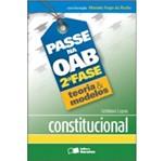 Passe na Oab 2 Fase - Teoria e Modelos Constitucional - Saraiva