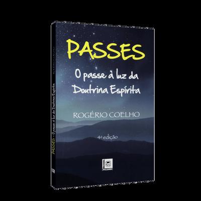 Passes – o Passe à Luz da Doutrina Espírita