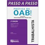 Passo a Passo: Prática OAB 2ª Fase - Trabalhista