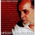 Paulo César Feital - Ofício: Brasileiro