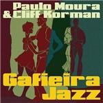 Paulo Moura & Cliff Korman - Gafieira Jazz