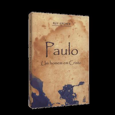 Paulo - um Homem em Cristo