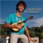 Pedro Bernardo - Pedrinho do Cavaco