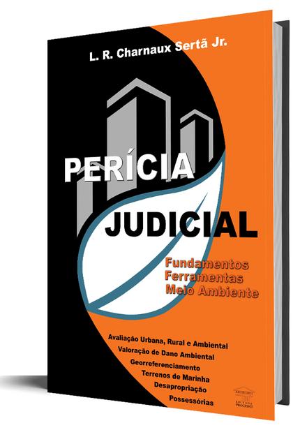 Perícia Judicial - Fundamentos, Ferramentas e Meio Ambiente