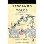 Pescando Tolos - Alta Books