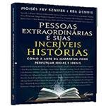 Pessoas Extraordinarias e Suas Incriveis Historias