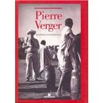 Pierre Verger: Repórter Fotográfico
