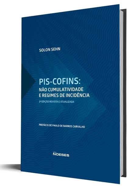 PIS-COFINS - não Cumulatividade e Regimes de Incidência