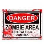 Placa Cuidado Área com Zumbis - Versão Ensanguentada