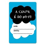 Placa de Wifi a Culpa é do Wifi