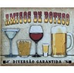 Placa Decorativa 24,5x19,5cm Amigos de Boteco Lpmc-029 - Litocart