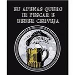 Placa Decorativa 24,5x19,5cm Pescar e Beber Cerveja Lpmc-086 - Litocart