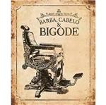 Placa Decorativa Barba Cabelo e Bigode 24x19cm Dhpm-157 - Litoarte