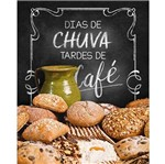 Placa Decorativa Dias de Chuva Tardes de Café 24x19cm DHPM-181 - Litoarte