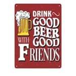 Placa Decorativa em MDF Drink Good Beer Beba Boa Cerveja