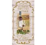Placa Decorativa há Sempre Tempo para um Bom Vinho 40x19cm DHPM3-006 - Litoarte