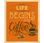 Placa Decorativa Life Begins After Coffee 24x19cm Dhpm-139 - Litoarte