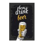 Placa Decorativa MDF Cerveja Born To Drink