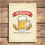 Placa Decorativa MDF Cerveja Drink Cold