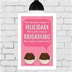 Placa Decorativa MDF Felicidade Brigadeiro 20x30