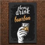 Placa Decorativa MDF Frase Bebida Bourbon