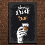Placa Decorativa MDF Frase Bebida Rum
