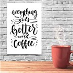 Placa Decorativa MDF Frase Better With Coffee