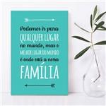 Placa Decorativa MDF Frase Familia Turquesa 30x40cm