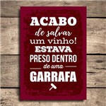 Placa Decorativa MDF Frase Vinho Salvo