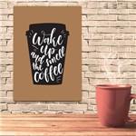 Placa Decorativa MDF Frase Wake Up Coffee