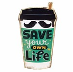 Placa Decorativa 32x21,5cm Save Your Own Life LPQM-027 - Litocart