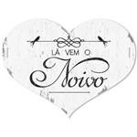 Placa Decorativo Lá Vem o Noivo 40x30 em MDF DHPM5-016 - Litoarte