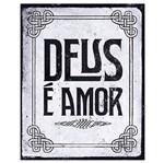 Placa em Mdf e Papel Decor Home Deus é Amor Dhpm-062 - Litoarte