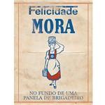 Placa em MDF e Papel Decor Home Felicidade Mora DHPM-111 - Litoarte