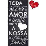 Placa em Mdf e Papel Decor Home Toda História de Amor Dhpm3-005 - Litoarte