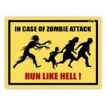 Placa In Case Of Zombie Attack Run Like Hell