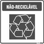 Placa SINALIZAÇÃO Adesiva Lixo NÃO Reciclavel (18X18)