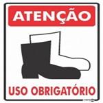 Placa SINALIZAÇÃO ATENÇÃO Botina Uso Obrigatorio (20X30X0,80MM)