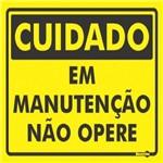 Placa SINALIZACÃO Cuidado em MANUTENÇÃO NÃO Opere (20X15X0,80MM)