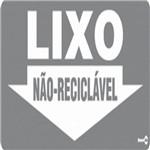 Placa SINALIZAÇÃO Lixo NÃO Reciclavel (13X30X0,80MM)