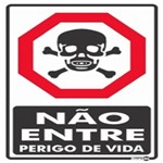Placa SINALIZAÇÃO NÃO Entre Perigo de Vida (20X30X0,80MM)