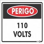 Placa SINALIZACÃO Perigo 110 V (20X15X0,80MM)