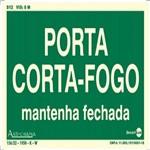 Placa SINALIZAÇÃO Porta Corta-Gofo Mantanha Fechada Fotolum. (25X15)