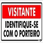 Placa SINALIZAÇÃO Visitante Identifique-Se com Porteiro (13X30X0,80MM)