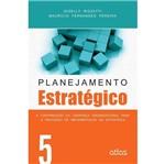 Planejamento Estratégico - Vol 5
