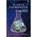 Planeta Experimental - Projeto Humanidade
