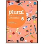 Plural Matematica 5 Ano - Saraiva
