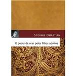 Poder de Orar Pelos Filhos Adultos-Livro de Ora. o